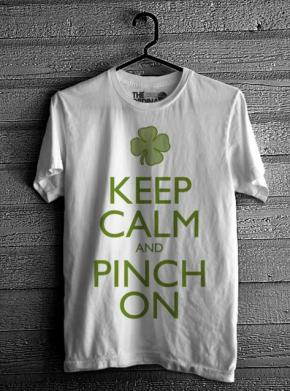 Keep Calm & Pinch On - White