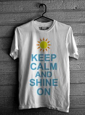 Keep Calm & Shine On - White